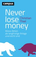 Christian Thiel: Never lose money ★★