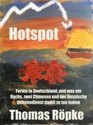 Thomas Röpke: Hotspot