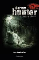 Catalina Corvo: Dorian Hunter 74 - Aus der Asche