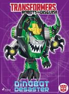John Sazaklis: Transformers - Robots in Disguise - Dinobot-Desaster