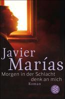 Javier Marías: Morgen in der Schlacht ★★★★