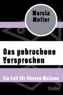 Marcia Muller: Das gebrochene Versprechen ★★★★★