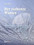 Jan Eik: Der siebente Winter