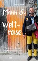 Karsten Meyer: Mann und Weltreise ★★★★★