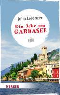 Julia Lorenzer: Ein Jahr am Gardasee ★★★★