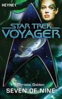 Christie Golden: Star Trek - Voyager: Seven of Nine ★★★★★