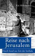 Kai Althoetmar: Reise nach Jerusalem