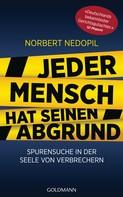 Norbert Nedopil: Jeder Mensch hat seinen Abgrund ★★★★