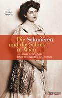 Helga Peham: Die Salonièren und die Salons in Wien