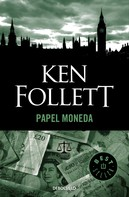 Ken Follett: Papel moneda