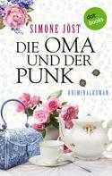 Simone Jöst: Die Oma und der Punk ★★★★