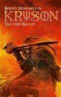 Bernd Rümmelein: Kryson - Tag und Nacht (Bd. 6) ★★★★