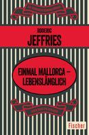 Roderic Jeffries: Einmal Mallorca – lebenslänglich ★★★★