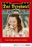 Verena Kufsteiner: Das Berghotel 225 - Heimatroman