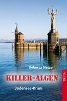 Rebecca Netzel: Killer-Algen ★★★