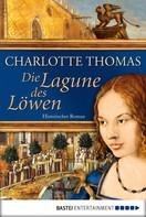 Charlotte Thomas: Die Lagune des Löwen ★★★★★