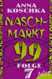 Naschmarkt 99 - Folge 7 - Ein Päckchen voll Glück