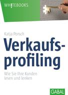 Katja Porsch: Verkaufsprofiling ★★★★★