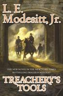 L. E. Modesitt, Jr.: Treachery's Tools ★★★
