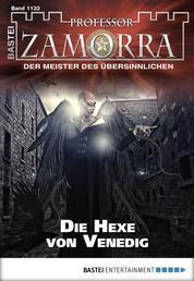 Professor Zamorra - Folge 1133 - Die Hexe von Venedig