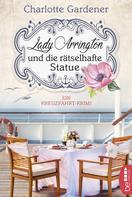 Charlotte Gardener: Lady Arrington und die rätselhafte Statue ★★★★