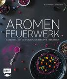 Katharina Kullmer: Aromenfeuerwerk ★★★★