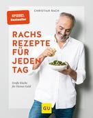 Christian Rach: Rachs Rezepte für jeden Tag ★★★★