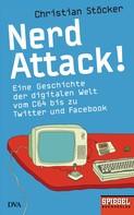 Christian Stöcker: Nerd Attack! ★★★★