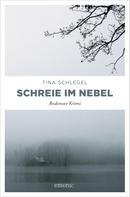 Tina Schlegel: Schreie im Nebel ★★★★★