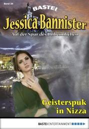 Jessica Bannister - Folge 034 - Geisterspuk in Nizza