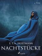 E. T.a. Hoffmann: Nachtstücke - 2. Teil