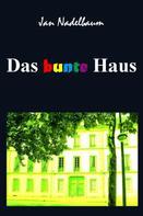Jan Nadelbaum: Das bunte Haus ★★★