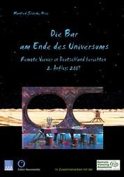 Die Bar am Ende des Universums 2 - Remote Viewer in Deutschland berichten, 2. Anflug: 2007