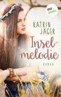 Katrin Jäger: Inselmelodie ★★★★