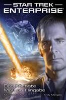 Michael A. Martin: Star Trek - Enterprise 1: Das höchste Maß an Hingabe ★★★★