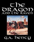 G. A. Henty: The Dragon and the Raven