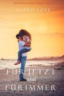 Sophie Love: Für Jetzt und Für Immer (Die Pension in Sunset Harbor – Band 1) ★★★★