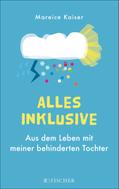 Mareice Kaiser: Alles inklusive ★★★★★
