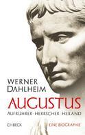 Werner Dahlheim: Augustus ★★★★★