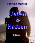 Francis Madrid: Lieben und Hassen ★★