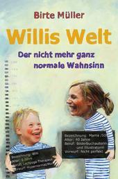 Willis Welt - Der nicht mehr ganz normale Wahnsinn