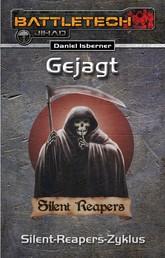 BattleTech 27: Gejagt - Der gesamte Silent-Reapers-Zyklus