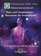 Rosina Sonnenschmidt: Haut und Lymphsystem – Bastionen der Immunkraft ★★★★