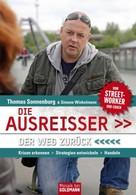 Thomas Sonnenburg: Die Ausreißer. Der Weg zurück ★★★★★
