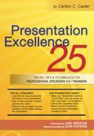 Carlton C. Casler: Presentation Excellence