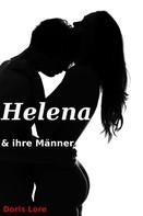 Doris Lore: Helena und ihre Männer