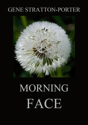 Morning Face