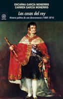 Encarna García Monerris: Las cosas del rey