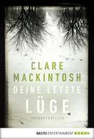 Clare Mackintosh: Deine letzte Lüge ★★★★