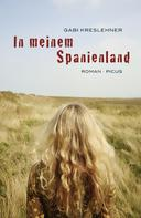 Gabi Kreslehner: In meinem Spanienland ★★★★